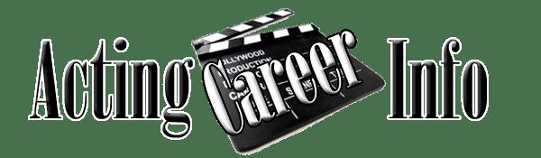 Acting Career Info